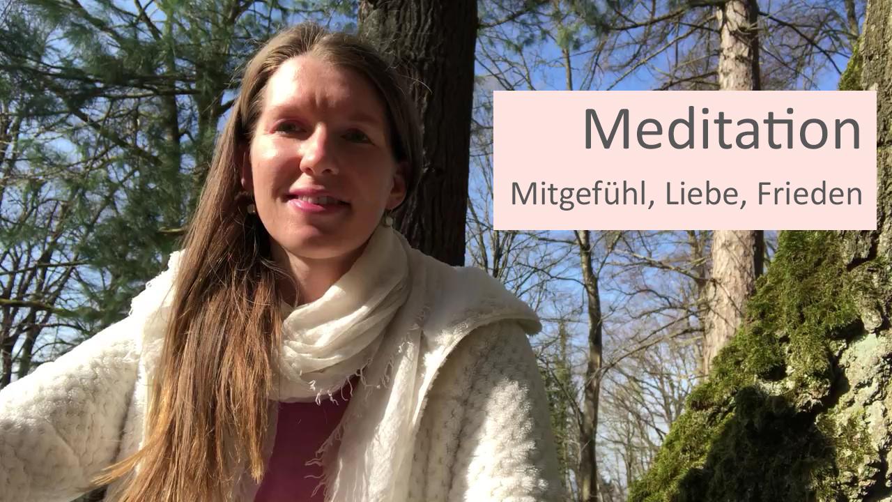 geführte meditation, mitgefühl, selbstmitgefühl, achtsamkeit